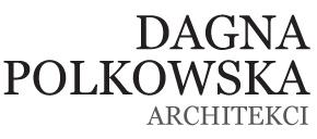 DAGNA POLKOWSKA ARCHITEKCI